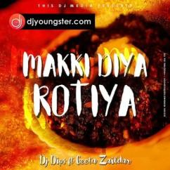 Makki Diya Rotiya Geeta Zaildar mp3