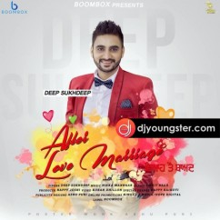 After Love Marriage song download by Deep Sukhdeep