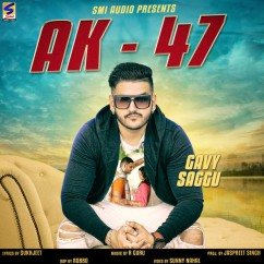 Ak 47 song download by Gavy Saggu