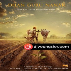 Dhan Guru Nanak song download by Diljit Dosanjh