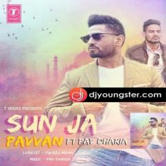 Sunn Ja song download by Pavvan Singh