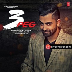 3 Peg song download by Sharry Maan