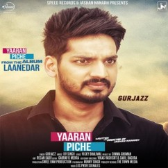 Yaaran Piche song download by Gurjazz