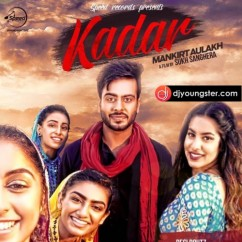 Kadar song download by Mankirt Aulakh