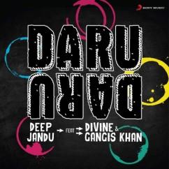 Daru Daru song download by Gangis Khan, Deep Jandu