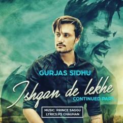 Ishqan De Lekhe Continued Part song download by Gurjas Sidhu