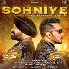 Sohniye song download by Daler Mehndi, Mika Singh