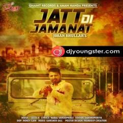 Jatt Di Jamanat song download by Joban Bhullar