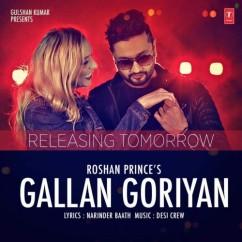 Gallan Goriyan song download by Roshan Prince
