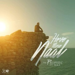 Hove Mere Naal song download by Prophec, Ikka