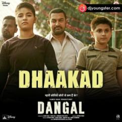 Dhakad Dangal song download by Raftaar