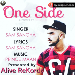 One Side song download by Sam Sangha