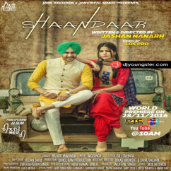 Shaandaar song download by Rajvir Jawanda