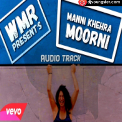 Moorni song download by Mani Khehra