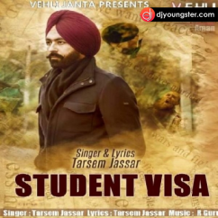 Student Visa song download by Tarsem Jassar