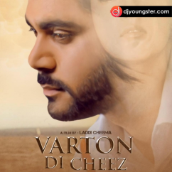 Varton Di Cheez song download by Dil Krish