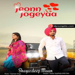 Jeon Jogeya song download by Shayardeep Maan