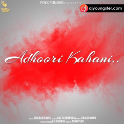Adhoori Kahani song download by Sharan Sidhu