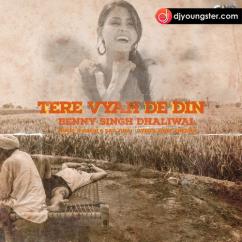 Tere Viah De Din Benny Dhaliwal mp3