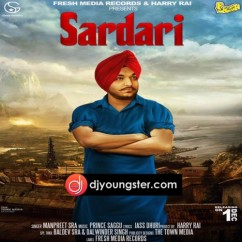 Sardari song download by Manpreet Sra