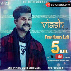 Viaah song download by Vinder Nathu Majra