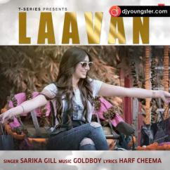 Laavan song download by Sarika Gil