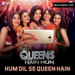 Queens Hain Hum song download by Tarannum Malik