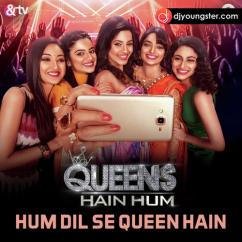 Queens Hain Hum Tarannum Malik mp3