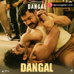 Dangal (Title Track) song download by Daler Mehndi