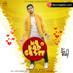 Na Kar Gayee song download by Babbal Rai