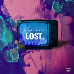 Lost song download by Mickey Singh