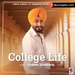 College Life song download by Pamma Dumewal