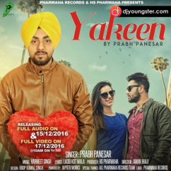 Yakeen song download by Prabh Panesar
