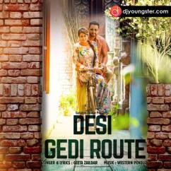 Desi Gedi Route song download by Geeta Zaildar