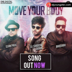 Move Your Body song download by Badshah