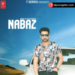 Nabaz song download by Amar Sajaalpuria