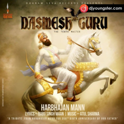 Dasmesh Guru song download by Harbhajan Mann