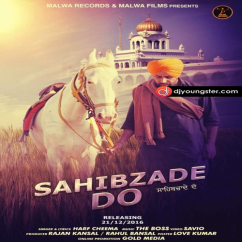 Sahibzade Do song download by Harf Cheema