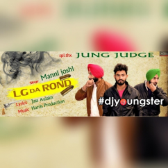 Lg Da Rond song download by Manni Joshi