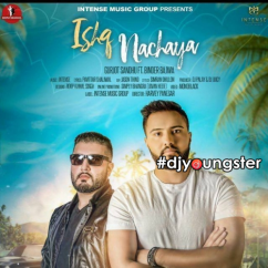 Ishq Nachaya song download by Gurjot Sandhu