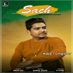 Sach song download by Kamal Khan