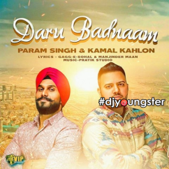 Daru Badnaam song download by Param Singh