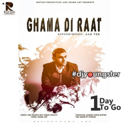 Ghama Di Raat song download by Aar Vee