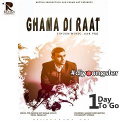 Ghama Di Raat song download by Aar Vee
