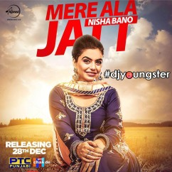 Mere Ala Jatt song download by Nisha Bano