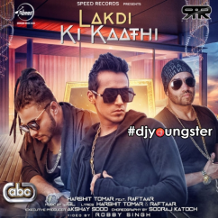 Lakdi Ki Kaathi song download by Harshit Tomar