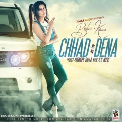 Chhad Dena song download by Bebo Kaur