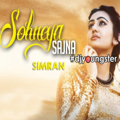 Sohneya Sajna (Cover Song) song download by Simran