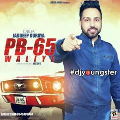 Pb 65 Waliye song download by Jagdeep Guraya