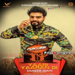 Yaari Yaaran Di song download by Sameer Mahi